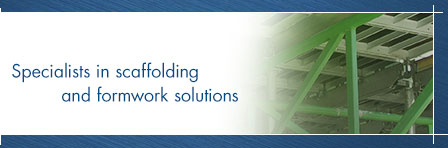 Specialists in scaffolding and formwork solutions